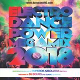 Electro Dance Power Megamix 2018