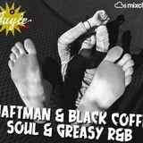 SHAFTMAN & BLACK COFFEE  /  Soul & Greasy Ritmanbluses