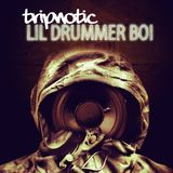 Tripnotic-Lil Drummer Boi 4 [Liquid Drum & Bass Mix]