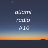 aliami radio #10