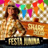 SET São João (Festa Junina) @sharkdeejay82