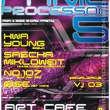 Panicprocessor 5 - Hwa Young & 107 & Rise - part 1 [24-06-2006]