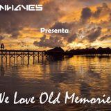 Twinwaves pres. We Love Old Memories