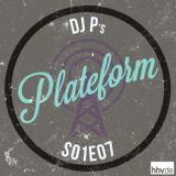 Plateform S01E07