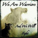 Warriors we are