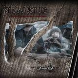 Camicela, Parfois si sombre : Un nouvel EP - #14records