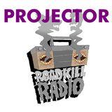 Roadkill Records Radio - Ep.6 - PROJECTOR (November 2018)