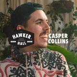 Casper Collins for Hawker Hall
