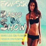 Dj FlowStik RadioShow #04