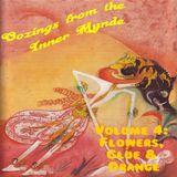 Oozings from the Inner Mynde - Volume 4: Flowers, Glue & Orange