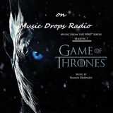 Game Of Thrones Season 7 Soundtrack On Music Drops Radio