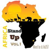 #Africa Stand Up vol1#