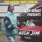 6th Sensei Presents High jam 16th September 2018