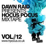 Dawn Raid - Hocus Pocus Mixtape - Volume 12