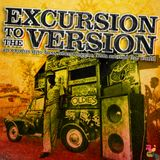 Excursion To The Version: An Exodus Into Bass Heavy Reggae From Around The World