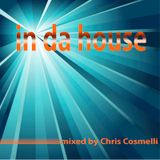 in da house... mixed by Chris Cosmelli