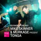 PODCAST: MIKE SKINNER & MURKAGE PRESENT TONGA