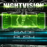86_sade_rush_-_nightvision_techno_podcast_86_pt1