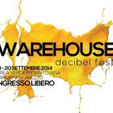 2Hours Set   Warehouse Decibel Fest. Podcast mixed by Lorenzo Latorraca ( Just200 )