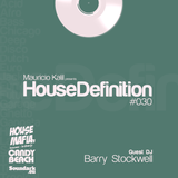 House Definition #030 Guest DJ: Barry Stockwell