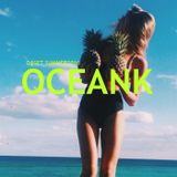 OCEANK - DJ SET SUMMER 2016