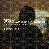 Hataken - Live at Modular Cafe phase 18