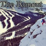 The Runout Ep. 1