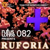 "Ruforia Ep82 ""Positive Reinforcement"" on Ibiza Radio One 26.03.2017"