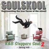 R&B 'STEPPERS' SOUL 2  (Spring mix) feat: Jeniquin, Z.Forbes, Mike Donaby, Tyrand, Dwele, J.Dilla...