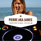 From Paris to Ibiza n°32 - February 20th 2017 - Pierre aka James