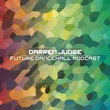 Future Dancehall Podcast (Mar '16)