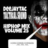 Hiphop Mix Vol.25 - Deejay Tac