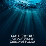 """Deep End - """"In Our"""" Trance Podcast"""