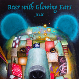 Bear with Glowing Ears