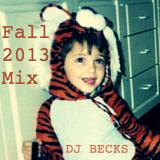 DJ Becks Fall 2013 Mix
