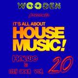 WOODEN HOUSE IS MY SOUL VOL.20 PART 2/2 320KBPS
