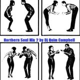 Northern Soul Mix 2 by DJ QUIM CAMPBELL