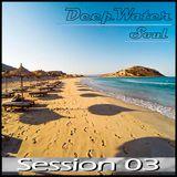 -DeepWater Soul- Session 03