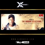 Xtrovet - The Groove Selections #031 - EJR Radio