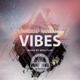 Mediterranean Vibes 2017