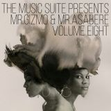 The Music Suite Presents Mr.Gizmo & Mr.Asabere - Volume Eight