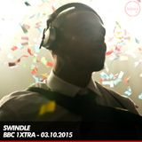 Swindle - BBC 1xtra - 03.10.2015