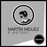 Outsider Podcast - Martin Miguez P-OUT001