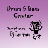 Drum & Bass Caviar