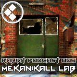 [RP009] Rabiat Podcast 009 LIVE PA by MEKANIKALL LAB