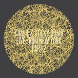 Khalil & Sticky Dojah - Live From New York - Part 2