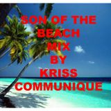 son on the beach 1 mixed by kriss communique