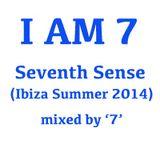I AM 7, Seventh Sense, Ibiza Summer 2014 CD1