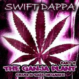 Swift Dappa - The Ganja Plant Megamix Part II [2012]