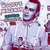 Woodys Walkman ~ Skinhead Reggae n' Ska